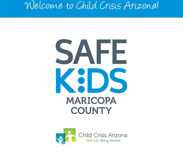 Child Crisis Arizona Announced as New Lead Agency for Safe Kids Maricopa County