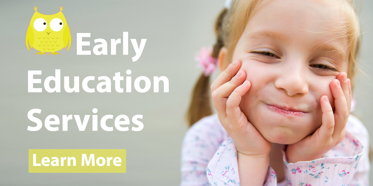 Learn more about our Early Education Services!