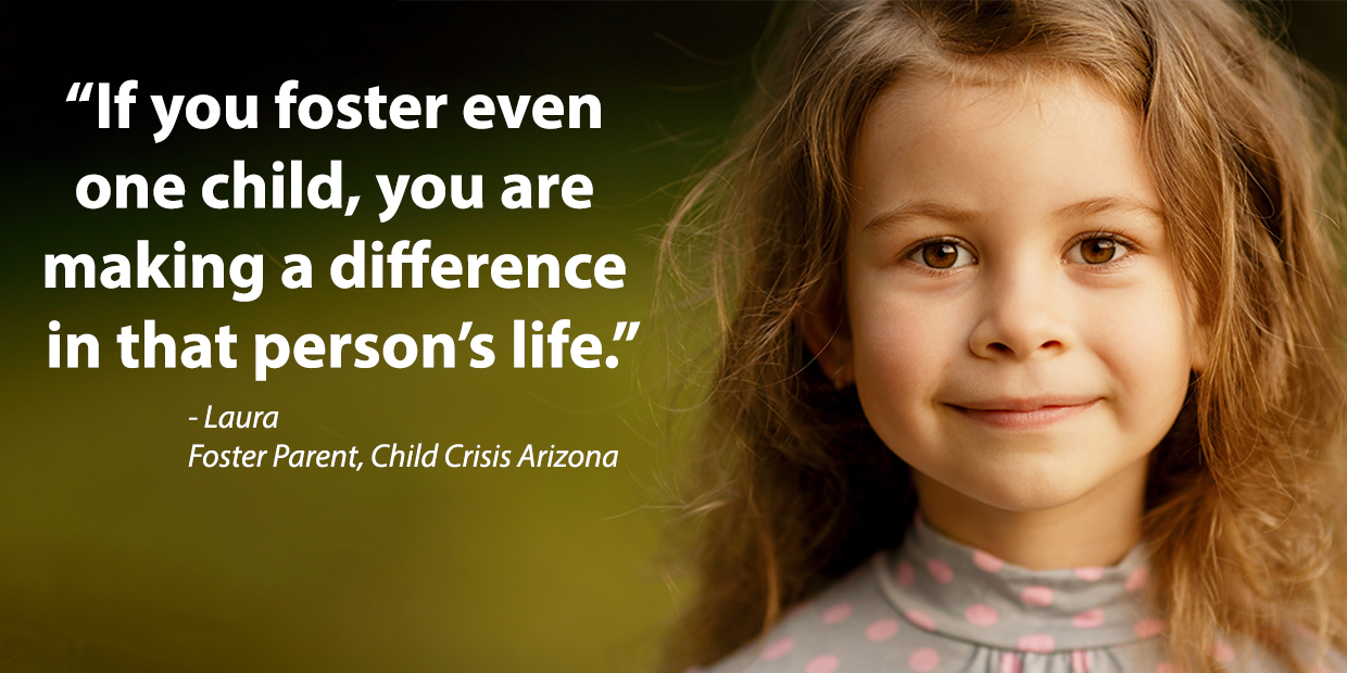 Click here to learn more about Child Crisis Arizona's Foster Care and Adoption programs!